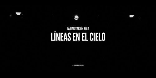 LA HABITACIÓN ROJA -LINEAS EN EL CIELO - NANUK VIDEO