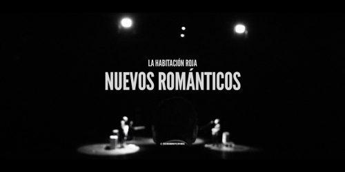 LA HABITACIÓN ROJA - NUEVOS ROMÁNTICOS - NANUK VIDEO