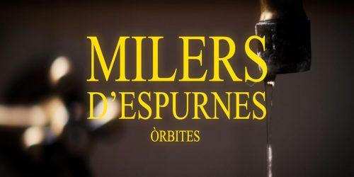 ÒRBITES - MILERS D'ESPURNES - NANUK VIDEO